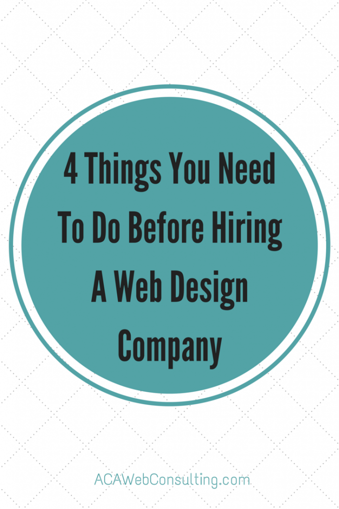 4 things you need to do before hiring a web design company